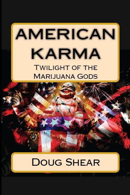 American Karma - Twilight of the Marijuana Gods